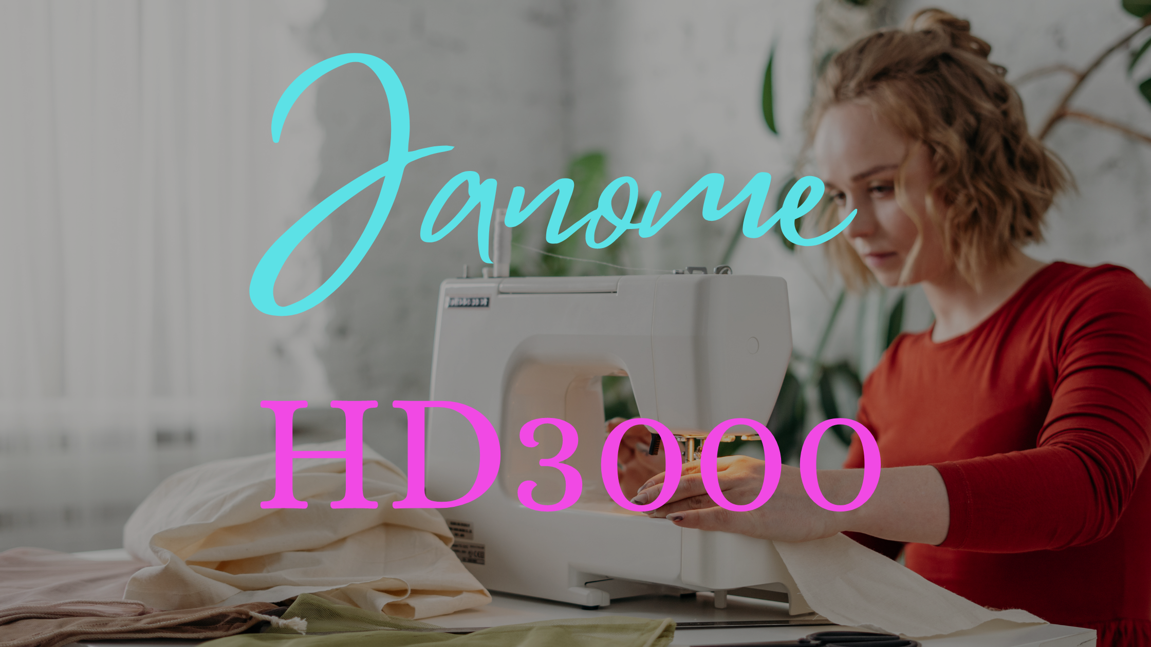 Janome HD3000 Review