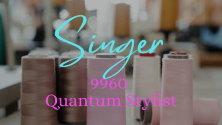 Singer 9960 Quantum Stylist